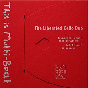 THE LIBERATED CELLO DUO - THIS IS MULTIBEAT