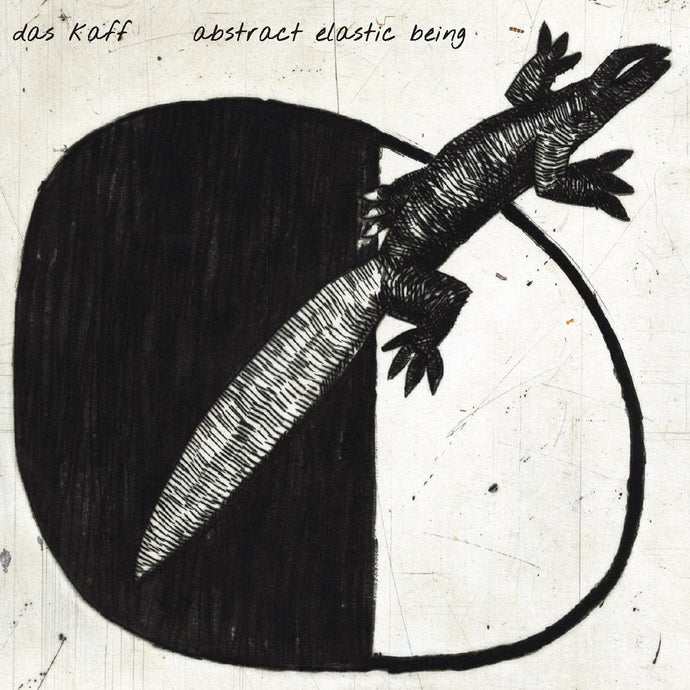 Das Kaff - Abstract Elastic Being