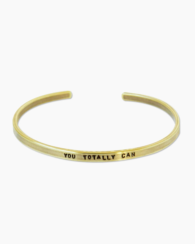 You Totally Can Bracelet