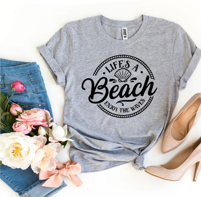 Life's a Beach Enjoy The Waves T-shirt - DERNIER CRI