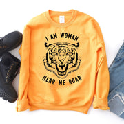 I Am Woman Hear Me Roar Sweatshirt - DERNIER CRI