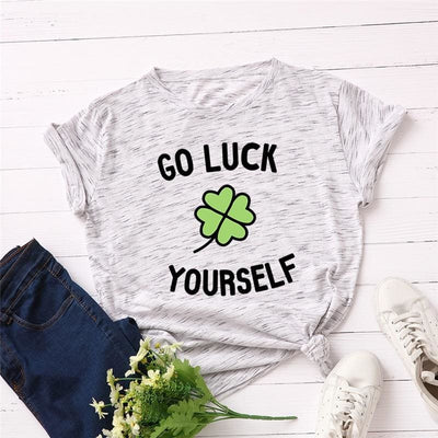 Go Luck Yourself T-shirt - DERNIER CRI