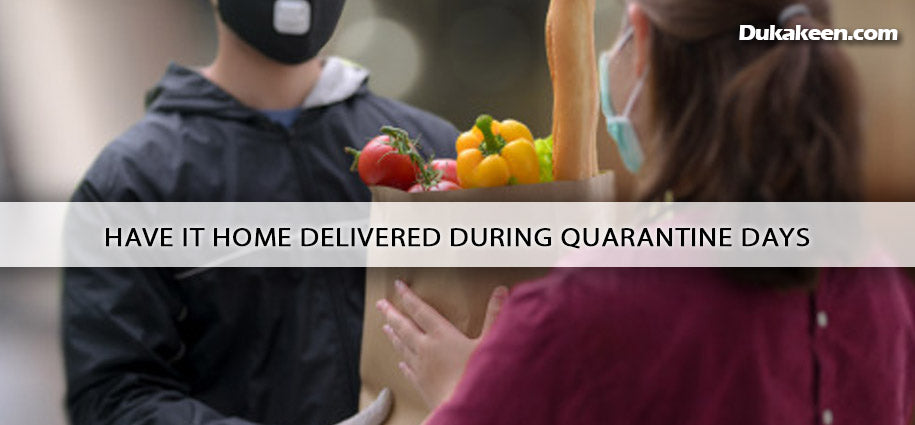 Have it Home Delivered during Quarantine Days - Shopping Blog