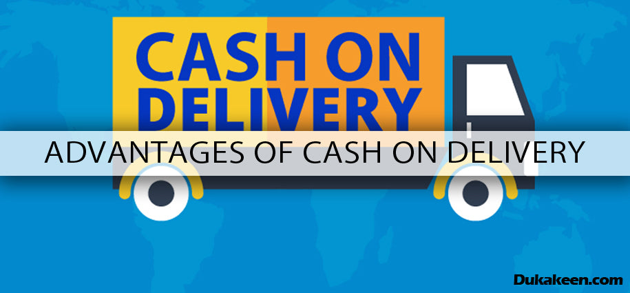Advantages of cash on delivery