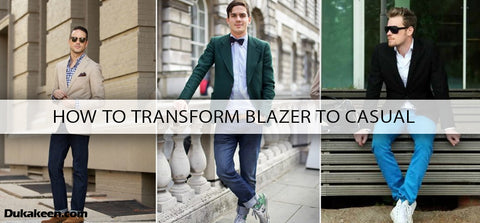 Guide to Make Men's Blazer Casual