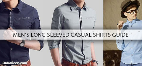 mens long sleeved casual shirts guide