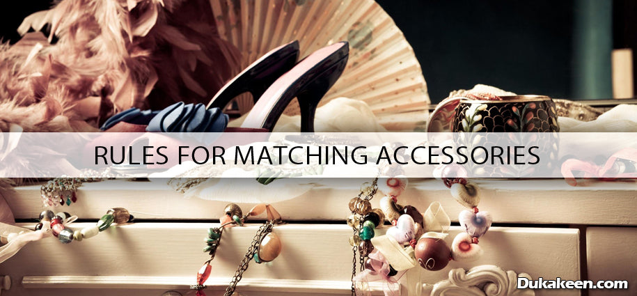 rules for matching accessories