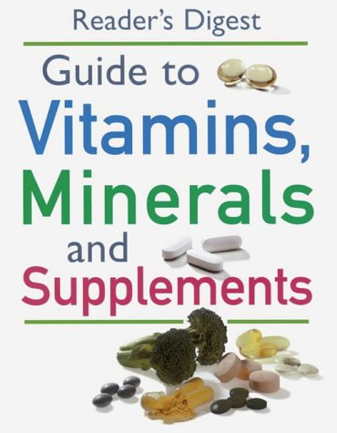 """Readers Digest"" Guide to Vitamins, Minerals and Supplements (Medical Guide)"