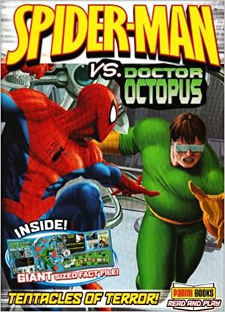 SPIDERMAN VS. DOCTOR OCTOPUS: TENTACLES OF TERROR