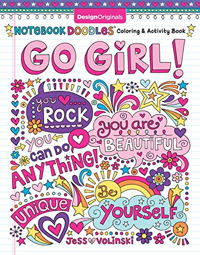 Notebook Doodles Go Girl!: Coloring & Activity Book (Design Originals) 30 Inspiring Designs; Beginner-Friendly Empowering Art Activities for Tweens, on High-Quality Extra-Thick Perforated Paper