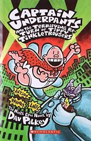 Story Book- Captain Underpants and the Terrifying RE-Turn of Tippy Tinkle Trousers