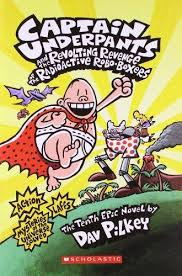 Story Book- Captain Underpants and The Revolting Revenge of the Radioactive Robo-Boxers