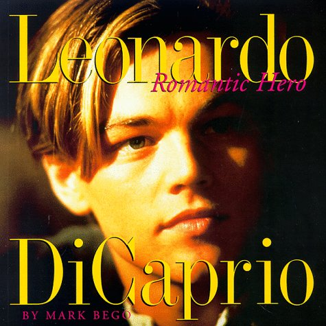 LEONARDO DICAPRIO- ROMANTIC HERO