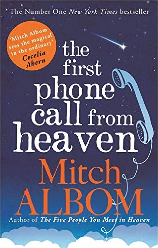THE FIRST PHONE CALL FROM HEAVEN