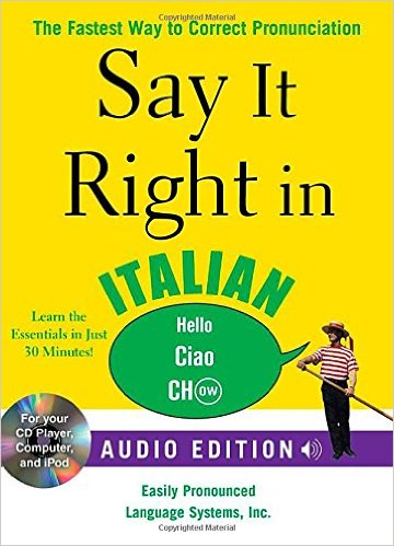 SAY IT RIGHT IN ITALIAN WITH CD