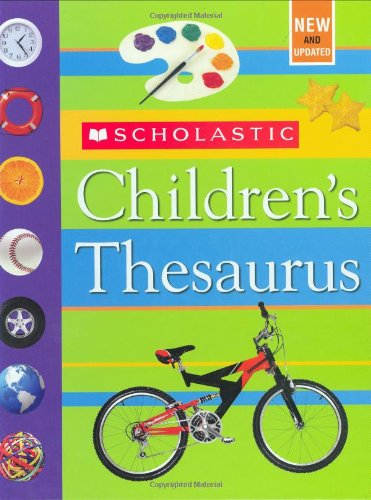 SCHOLASTICS-CHILDRENS THESAURUS
