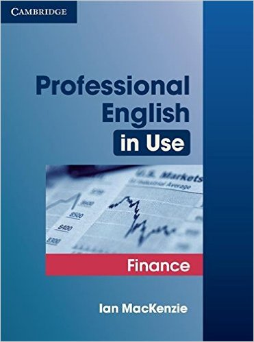 PROFESSIONAL ENGLISH IN USE - FINACE