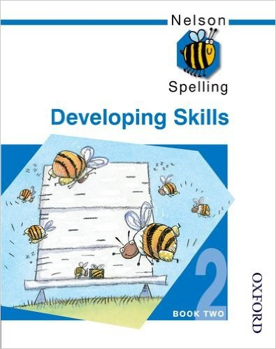 NELSON SPELLING DEVELOPING SKILLS