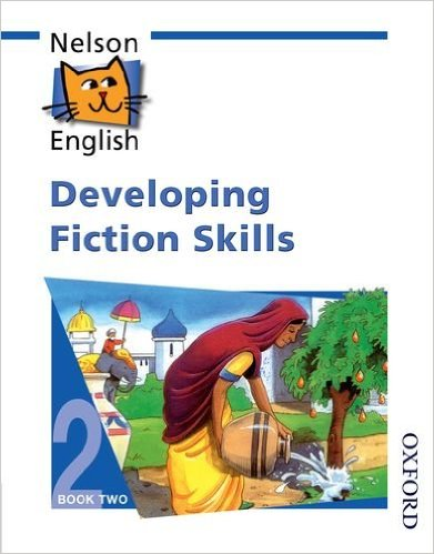 NELSON ENGLISH DEVELOPING FICTION SKILS BOOK 2