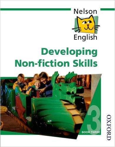 NELSON ENGLISH DEVELOPING NON-FICTION SKILLS BOOK 3
