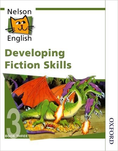 NELSON ENGLISH DEVELOPING FICTION SKILLSBOOK 3