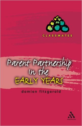 PARENT PARTNERSHIP IN THE EARLY YEARS