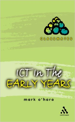 ICT IN THE EARLY YEARS