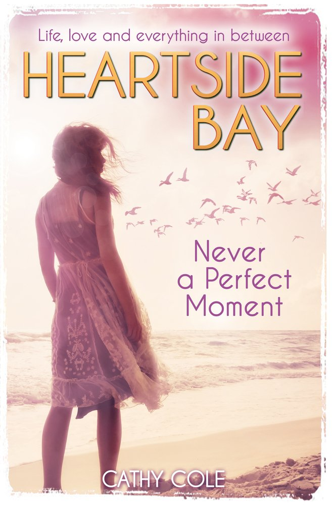 HEARTSIDE BAY-NEVER A PERFECT MOMENT