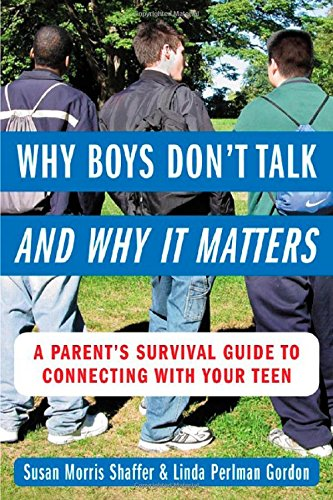 Why Boys Don'T Talk & Why It Matters