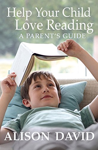 Help Your Child Love Rading A Parent'S Guide