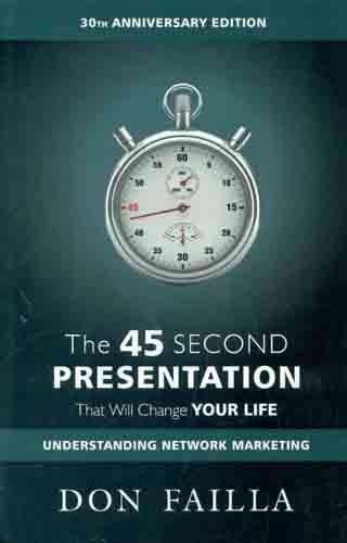 THE 45 SECONDS PRESENTATION