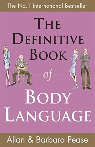 THE DEFINITIVE OF BODY LANGUAGE