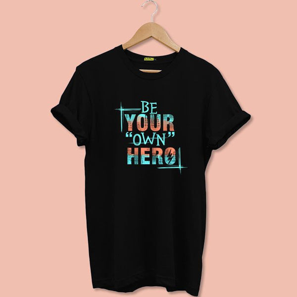 Be Your Own Hero T-Shirt For Men