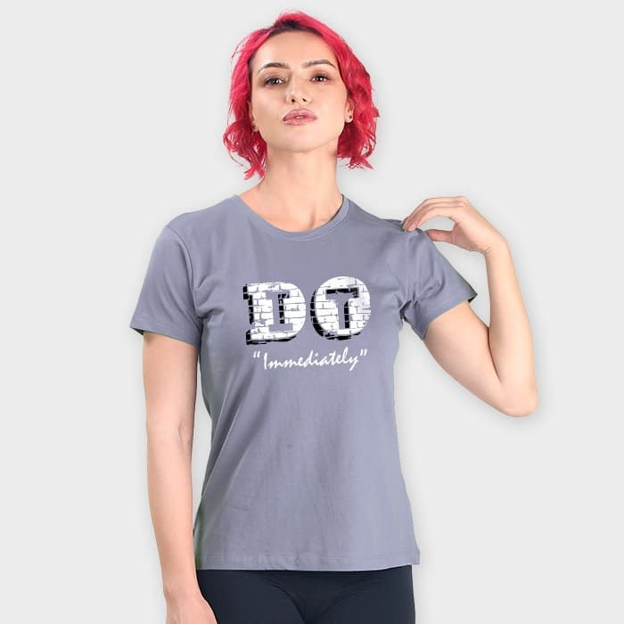 Do It Immediately Women'S Printed T Shirts