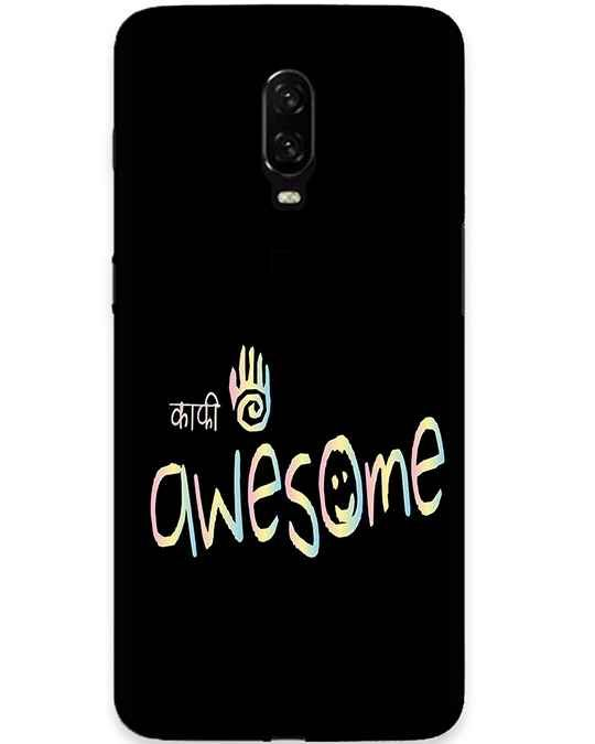 Kafi Awesome Oneplus 6T Mobile Cover