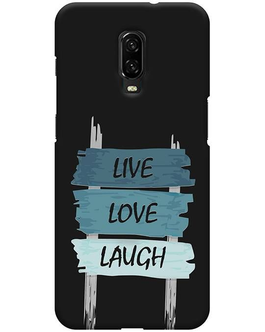 Live Love Laugh Oneplus 6T Back Cover
