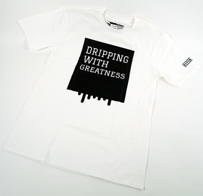 Dripping with greatness -Mens White T-shirt
