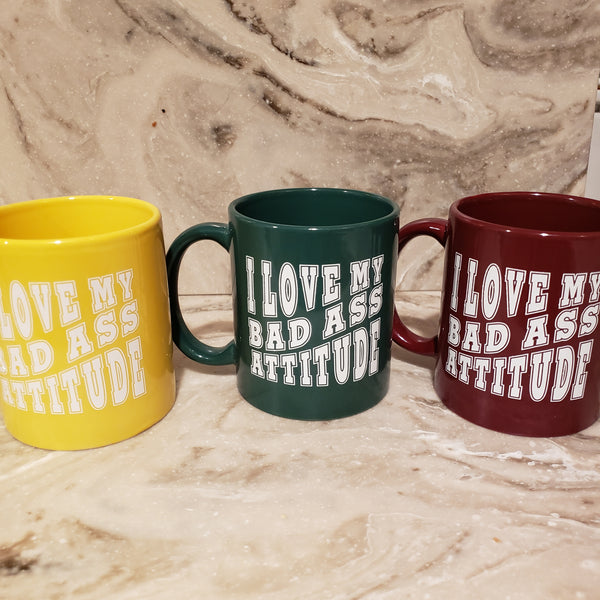 Bad Ass Attitude 12 oz Mug