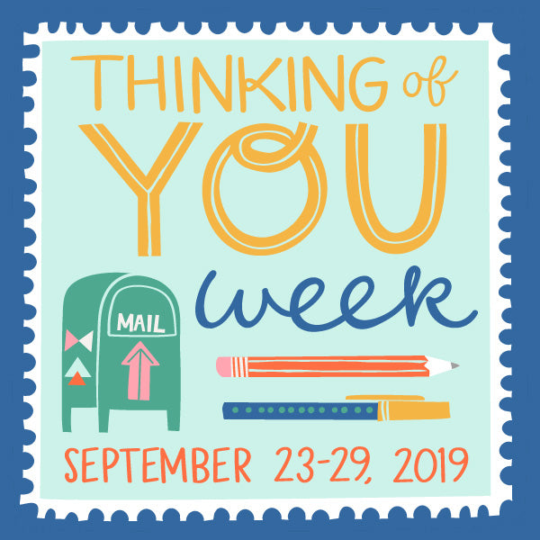 It's Thinking of You Week!