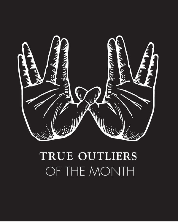 True Outlier of the month