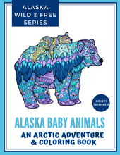 Load image into Gallery viewer, Book - Alaska Baby Animals: An Arctic Adventure & Coloring Book