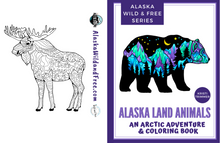 Load image into Gallery viewer, Book - Alaska Land Animals: An Arctic Adventure & Coloring Book