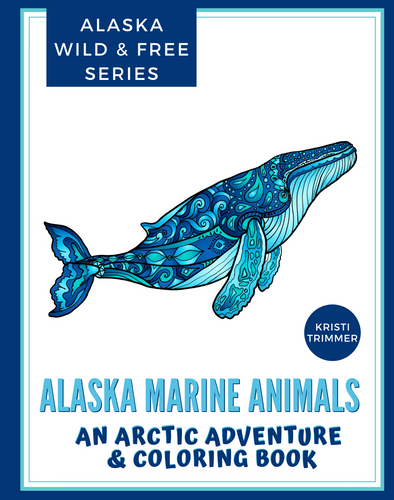 Book - Alaska Marine Animals: An Arctic Adventure & Coloring Book