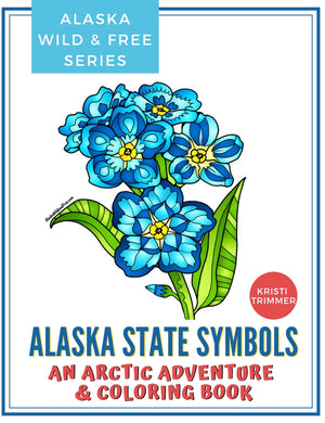 Book - Alaska State Symbols: An Arctic Adventure & Coloring Book
