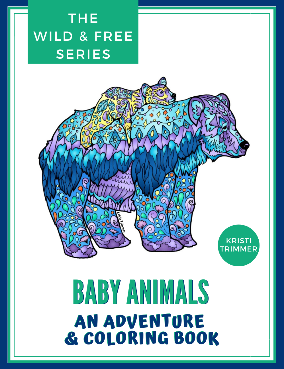 Book - Baby Animals: An Adventure & Coloring Book