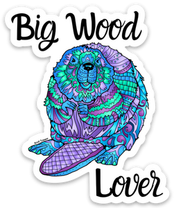 Beaver - Big Wood Lover Sticker