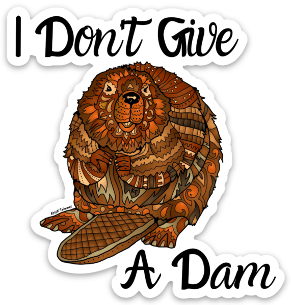 Beaver - I Don't Give A Dam Sticker