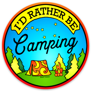Camping - I'd Rather Be Camping Circle Sticker