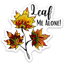 Load image into Gallery viewer, Fall -  Leaf Me Alone