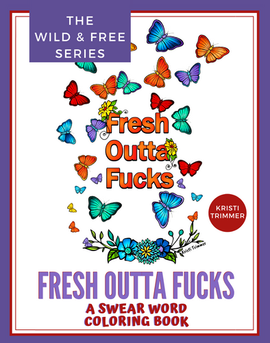 Book - Fresh Outta: A Swear  Word Coloring Book